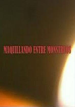 Maquillando entre monstruos (TV)