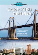 Maracaibo con vista al lago