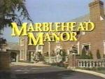 Marblehead Manor (Serie de TV)