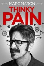Marc Maron: Thinky Pain (TV)