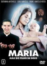 María, madre del hijo de Dios