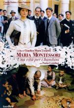 Maria Montessori - Una vita per i bambini (TV) (TV)
