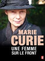 Marie Curie, una mujer en el frente (TV)
