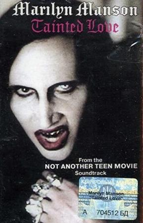 Marilyn Manson: Tainted Love (Vídeo musical)