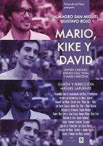 Mario, Kike y David (C)