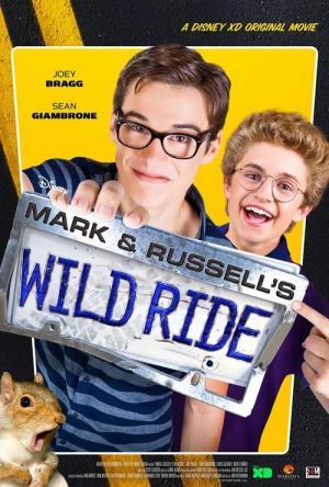 Mark & Russell's Wild Ride (TV)
