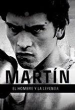 Martín: El hombre y la leyenda (Miniserie de TV)