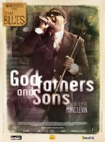Martin Scorsese Presenta the Blues - Padrinos e hijos (Godfathers and Sons)