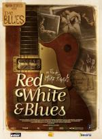 Martin Scorsese Presents the Blues - Red, White & Blues