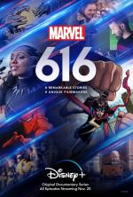 Marvel's 616 (Serie de TV)