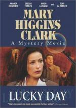 Mary Higgins Clark's Lucky Day (TV)