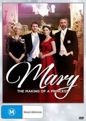 Mary: The Making of a Princess (TV) (TV)