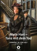 Mata Hari: Tanz mit dem Tod