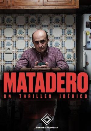 Matadero (TV Series)
