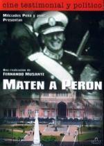 Maten a Perón