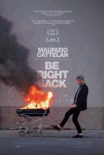 Maurizio Cattelan: Be Right Back