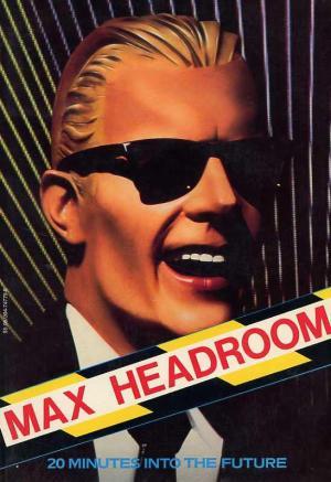 Max Headroom - Veinte minutos en el futuro