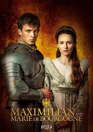 Maximilian and Marie de Bourgogne (Miniserie de TV)