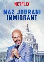 Maz Jobrani: Immigrant (TV)