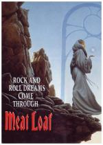 Meat Loaf: Rock and Roll Dreams Come Through (C)