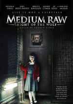Medium Raw: Night of the Wolf (TV)