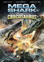 Mega Shark vs Crocosaurus (Mega Shark versus Crocosaurus)