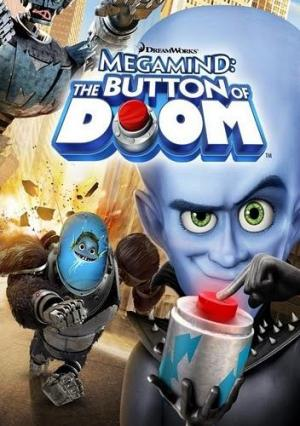 Megamind: The Button of Doom (S)
