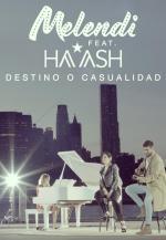 Melendi ft. Ha*Ash: Destino o Casualidad (Music Video)