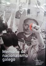 Memorias del nacionalismo gallego
