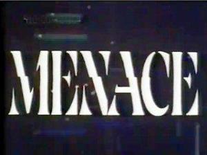 Menace (TV Series) (Serie de TV)