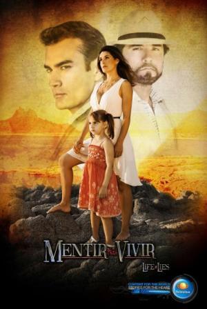 Mentir para vivir (Serie de TV)