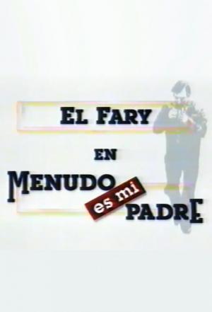 Menudo es mi padre (TV Series)