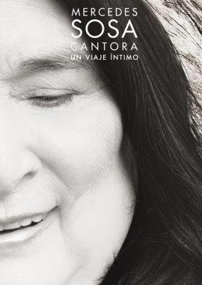 Mercedes Sosa, Cantora un viaje íntimo
