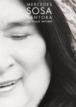 Mercedes Sosa: Cantora, an Intimate Journey