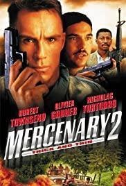 Mercenary II: Thick & Thin (TV)