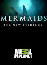 Mermaids: The New Evidence (TV)
