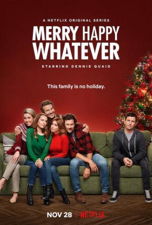 Merry Happy Whatever (TV Series)