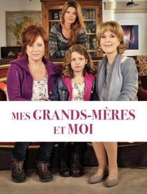 Mes grand-mères et moi (TV)