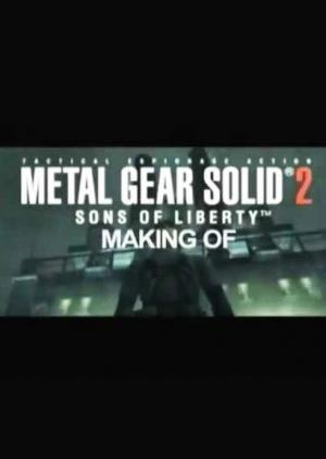 Metal Gear Solid 2: The Making Of A Hollywood Game