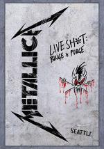 Metallica: Live Shit - Binge & Purge, Seattle