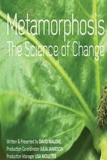 La metamorfosis, la ciencia del cambio (TV)