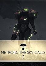 Metroid: The Sky Calls (C)