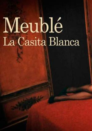 Meublé. La casita blanca (TV)