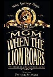 MGM: When the Lion Roars (Miniserie de TV)
