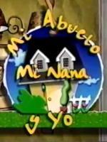 Mi abuelo, mi nana y yo (Serie de TV)