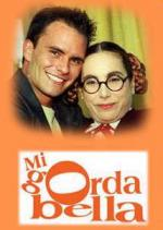Mi gorda bella (Serie de TV)