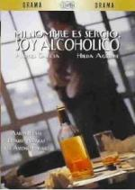 Mi nombre es Sergio, soy alcohólico