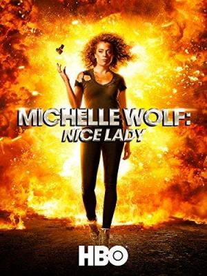 Michelle Wolf: Nice Lady (TV)