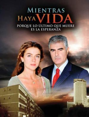Mientras haya vida (Serie de TV)