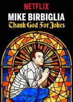 Mike Birbiglia: Thank God For Jokes (TV)